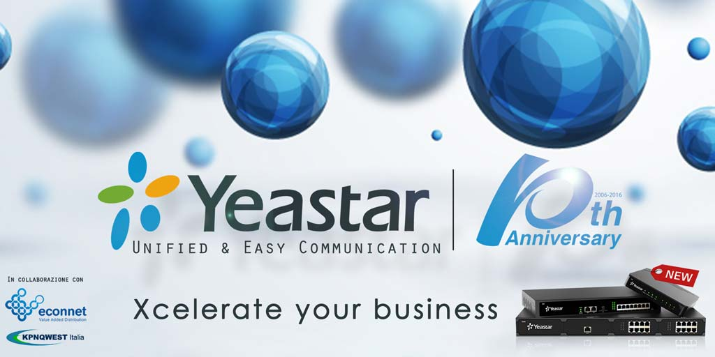 Yeastar 10th Annivesary - Xcelerate your business