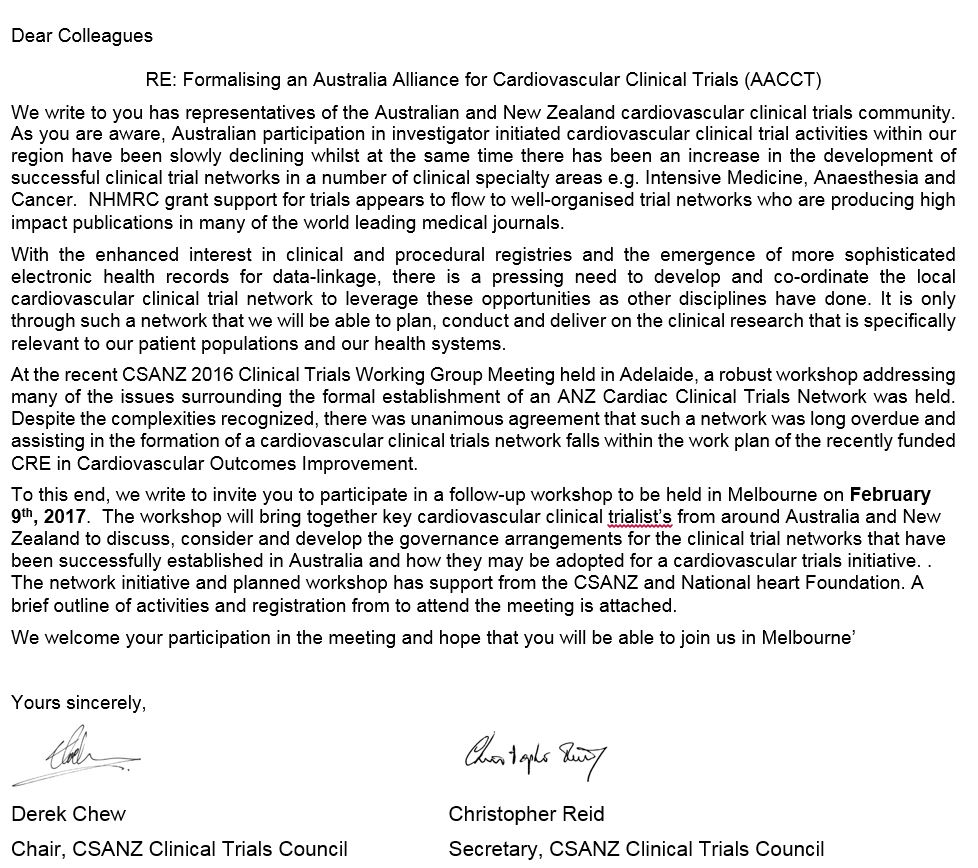 The CSANZ Clinical Trials Council  invites you to join us to the 1st National Cardiovascular Clinical Trial Network meeing on 9th Feburary 2017 in Melbourne.