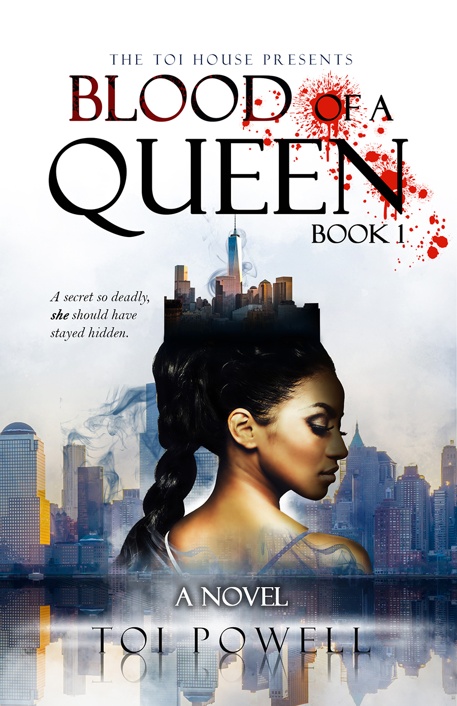 Blood of a Queen - By Toi Powell (Book cover)