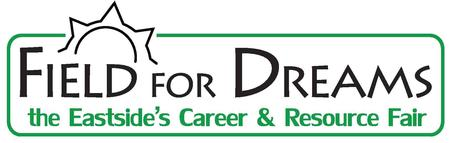 Field for Dreams: the Eastside's Career and Resource...