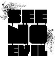 See No Evil Gallery - Private Viewing
