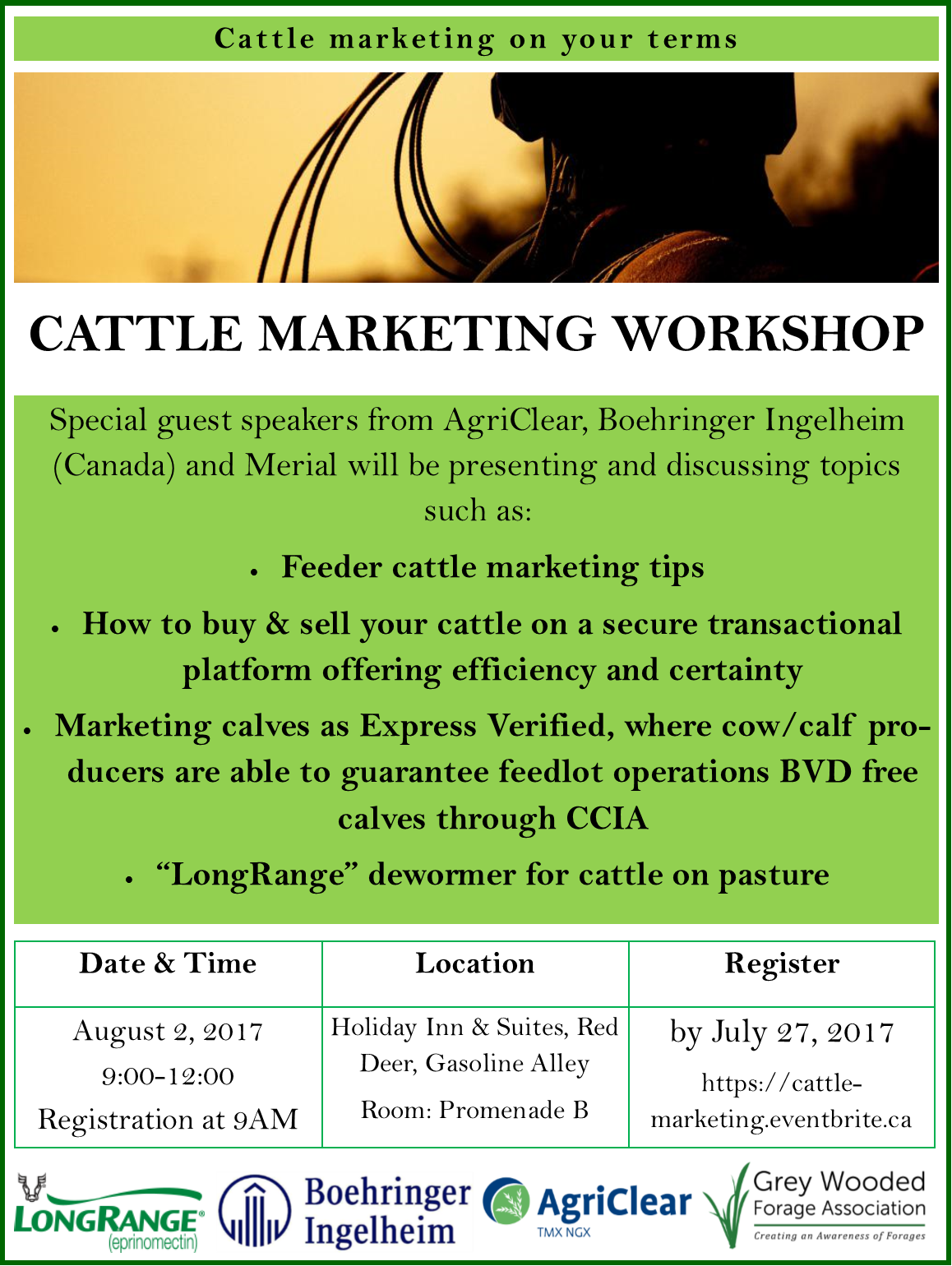 """Special guest speakers from AgriClear, Boehringer Ingelheim (Canada) and Merial will be presenting and discussing topics such as: Feeder cattle marketing tips How to buy & sell your cattle on a secure transactional platform offering efficiency and certainty Marketing calves as Express Verified, where cow/calf producers are able to guarantee feedlot operations BVD free calves through CCIA  """"LongRange"""" dewormer for cattle on pasture"""