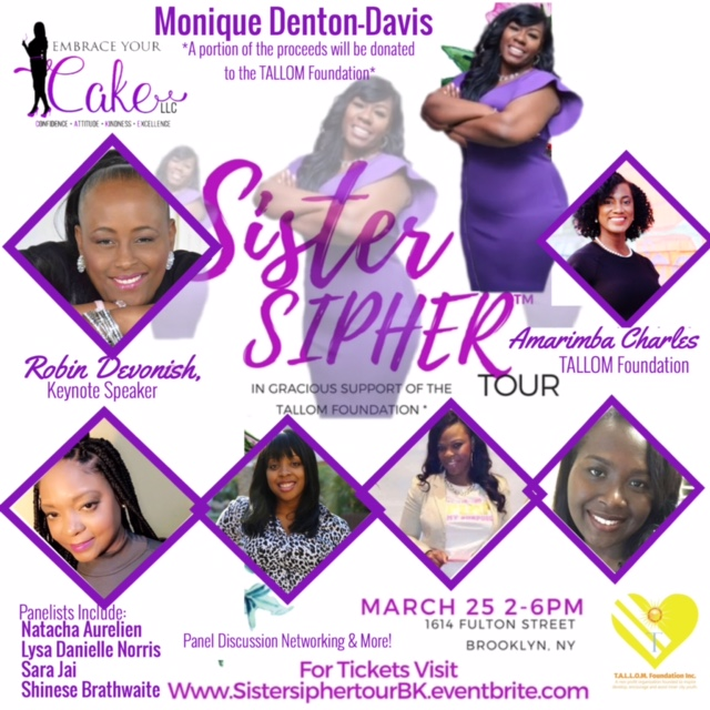 Sister Sipher BK Tour by Embrace Your CAKE with Monique Denton- Davis, Ceo of Embrace Your Cake