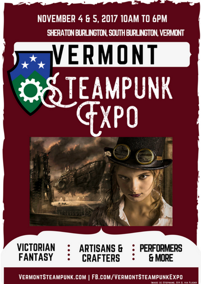 Vermont Steampunk Expo Event Poster 2017 South Burlington Vermont Sheraton Hotel