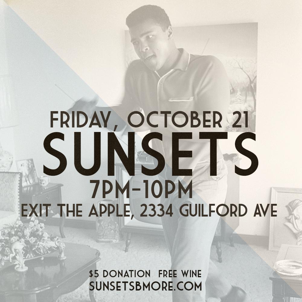 SunSets October Session Flier/Muhammad Ali