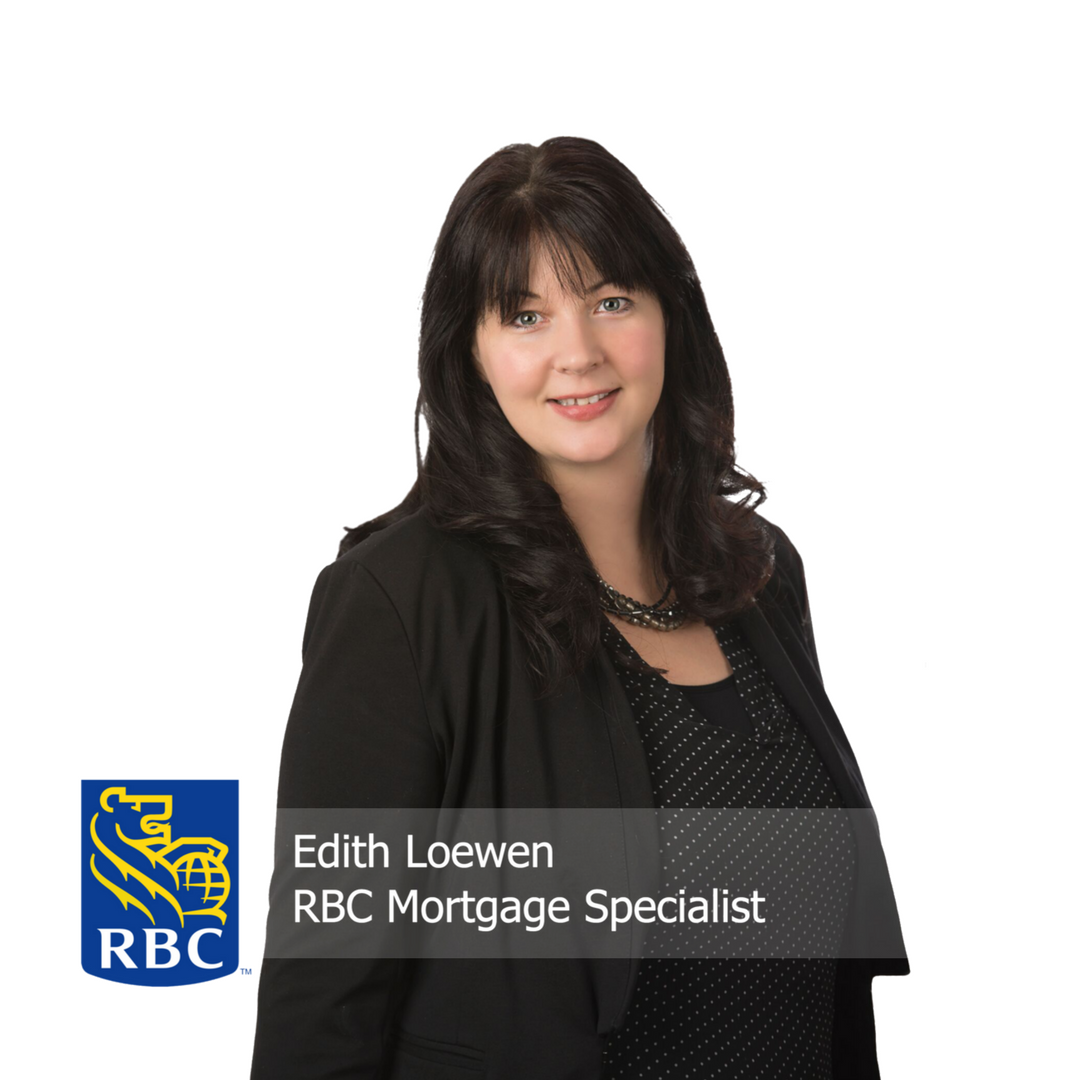 Edith Loewen - RBC Mortgage Specialist
