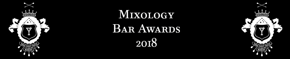 MIXOLOGY BAR AWARDS 2018