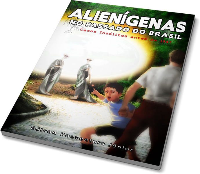 Alienigenas no Passado do Brasil