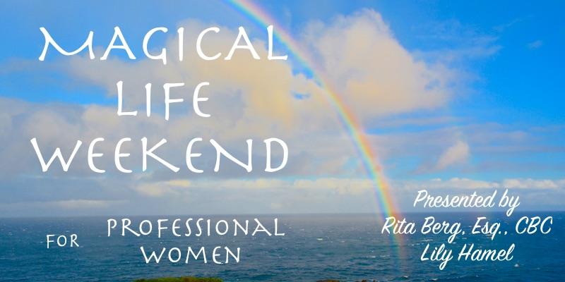 Magical Life Weekend