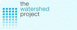 The Watershed Project