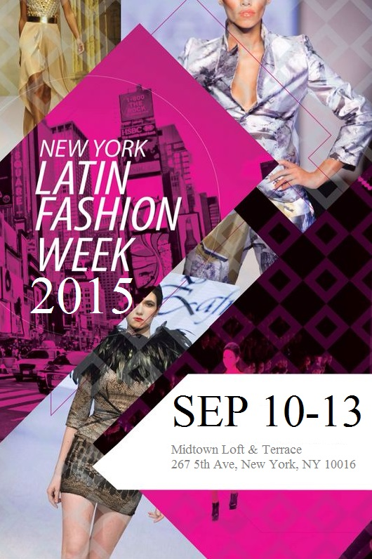 Fashion Week Tickets Ny New York Latin Fashion Week Ss16