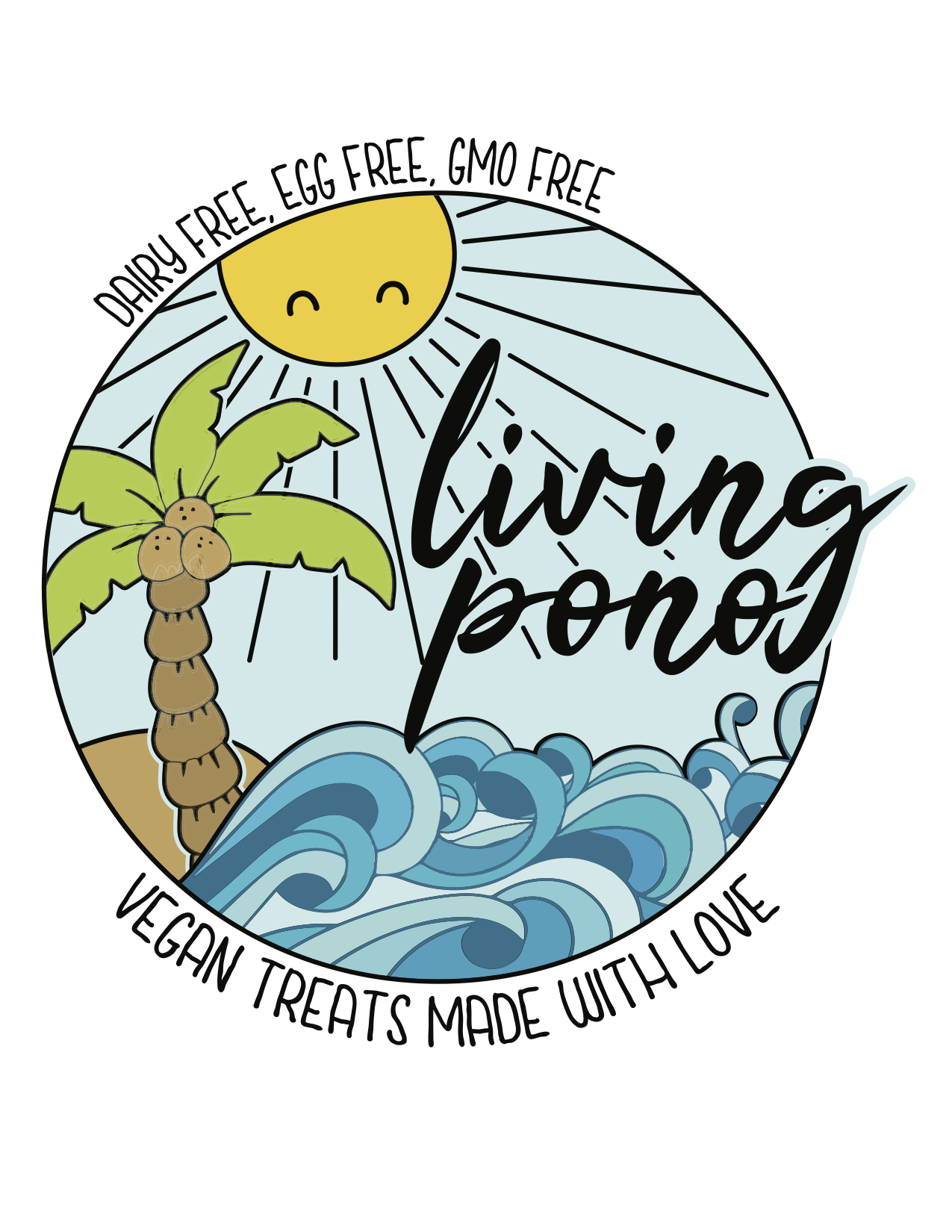 Living pono