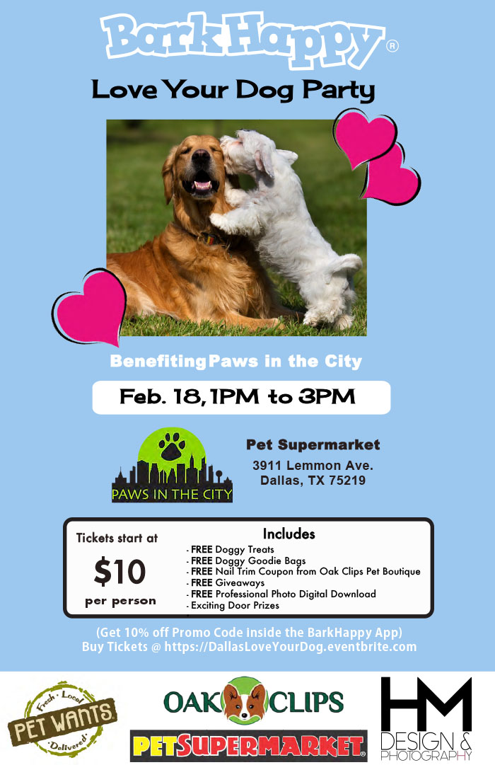 Paws In The City - Bark Happy Love Your Dog Party @ Pet Supermarket | Dallas | Texas | United States