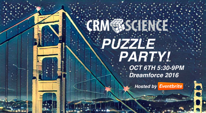 dreamforce map with Crm Science Puzzle Party Hosted By Eventbrite Df16 Tickets 26953598940 on 10952536886 in addition 11003000703 additionally 8006124211 further Pardot Road Map The Nurture Studio likewise Setting Up Salesforce Analytic Snapshots.
