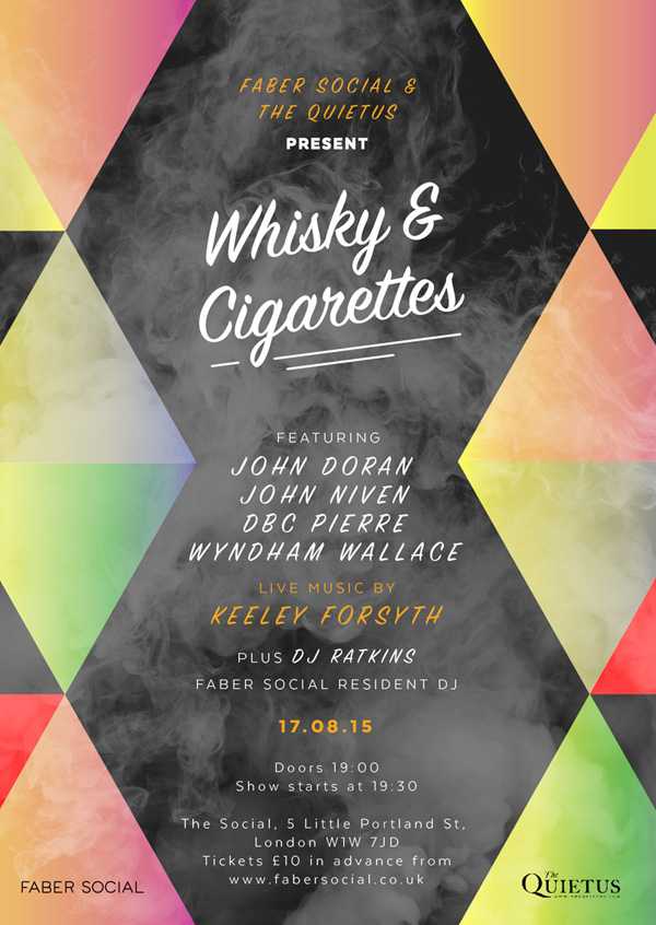 Faber Social & The Quietus Present: 'Whisky & Cigarettes' Event Poster