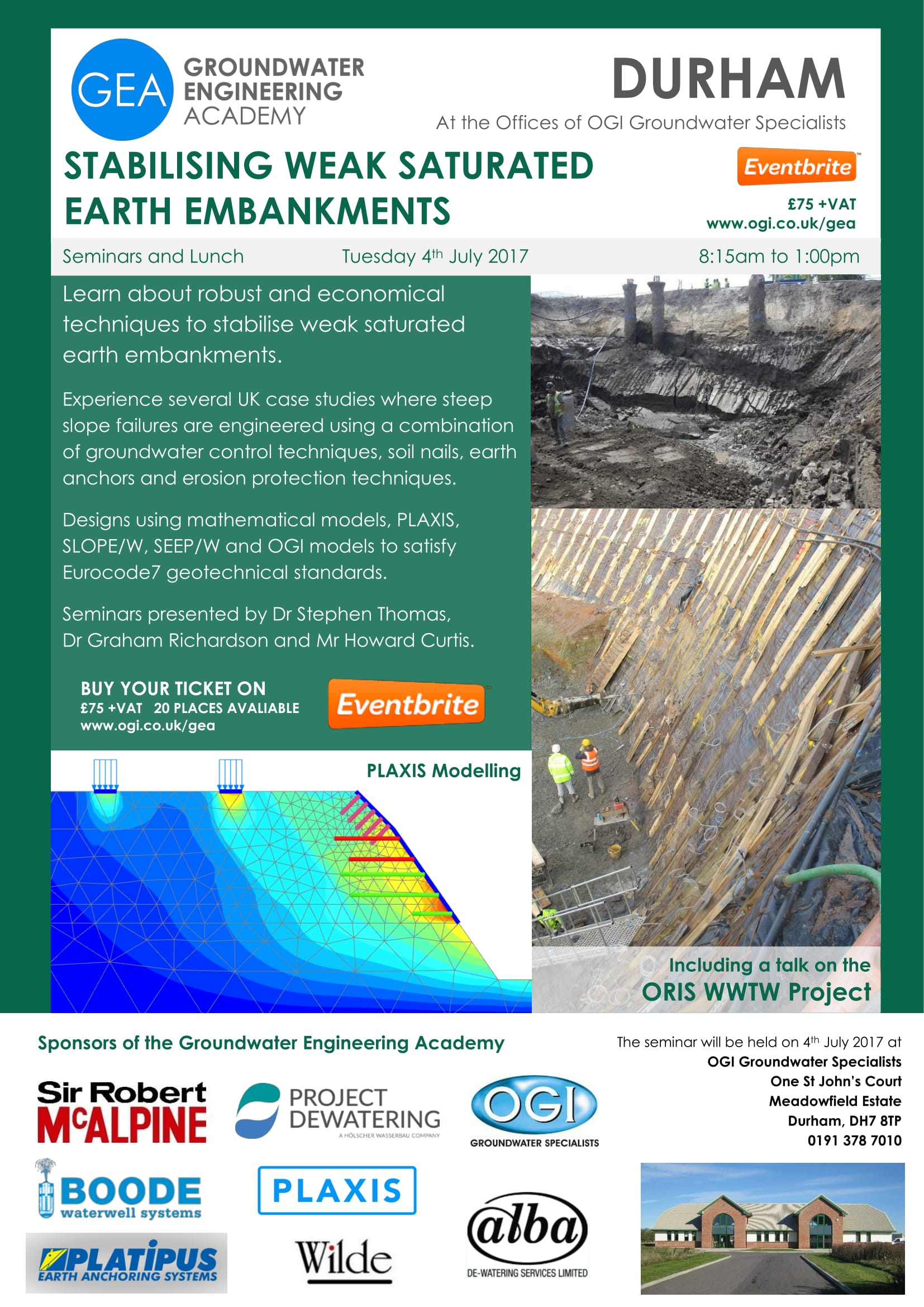 Details of the GEA Seminar on 4 July 2017 at OGI head office in Durham. Stabilising Weak Saturated Earth Embankments.