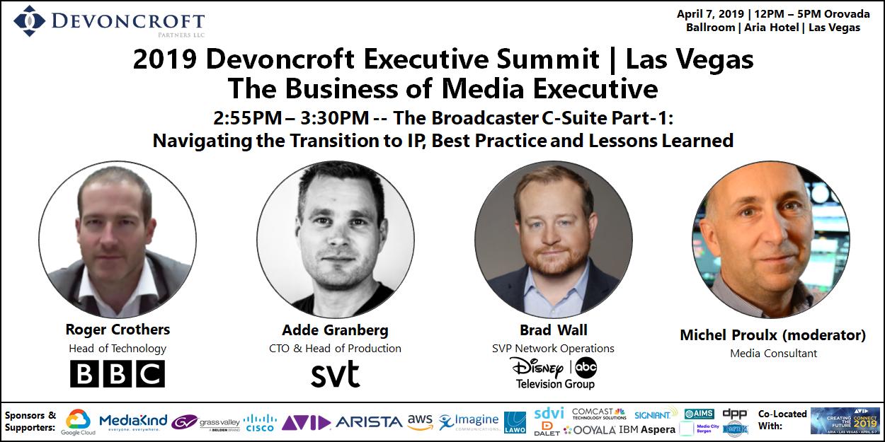 2019 Devoncroft Summit LV - Broadcaser C-Suite Part-1 - Transition to IP