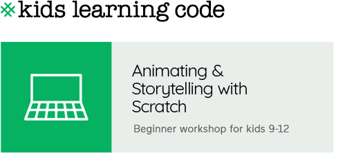 Kids Learning Code. Animating and Storytelling with Scratch. Beginner Workshop for Kids aged 9-12.