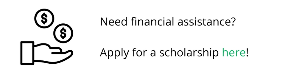 Require financial assistance? Apply for a scholarship here!