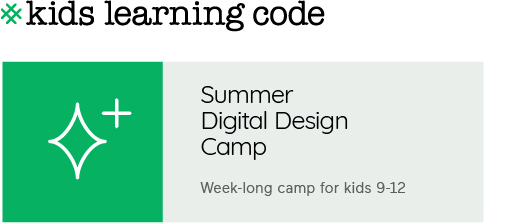 Summer Digital Design Camp for kids 9-12