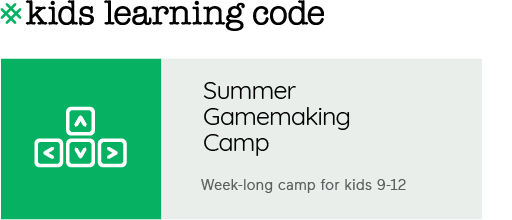 Summer Gamemaking Camp for kids 9-12