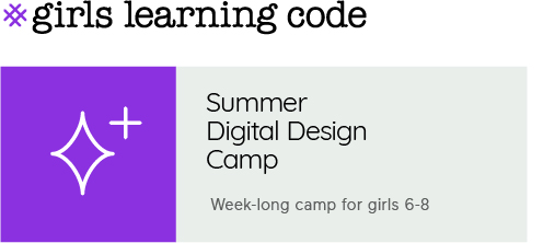 Summer Digital Design Camp for girls 6-8