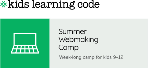 Summer Webmaking Camp for kids 9-12