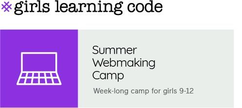 Summer Webmaking Camp for girls 9-12
