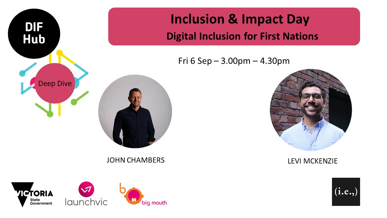 Inclusion & Impact Day - Digital Inclusion for First Nations