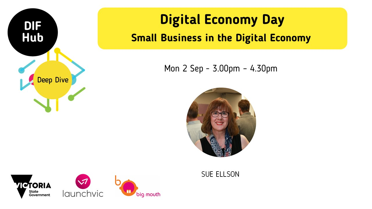 Digital Economy - Small Business in the Digital Economy