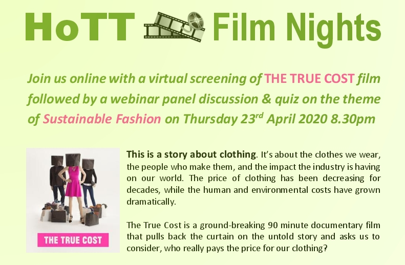 HoTT Sustainable Fashion The True Cost film