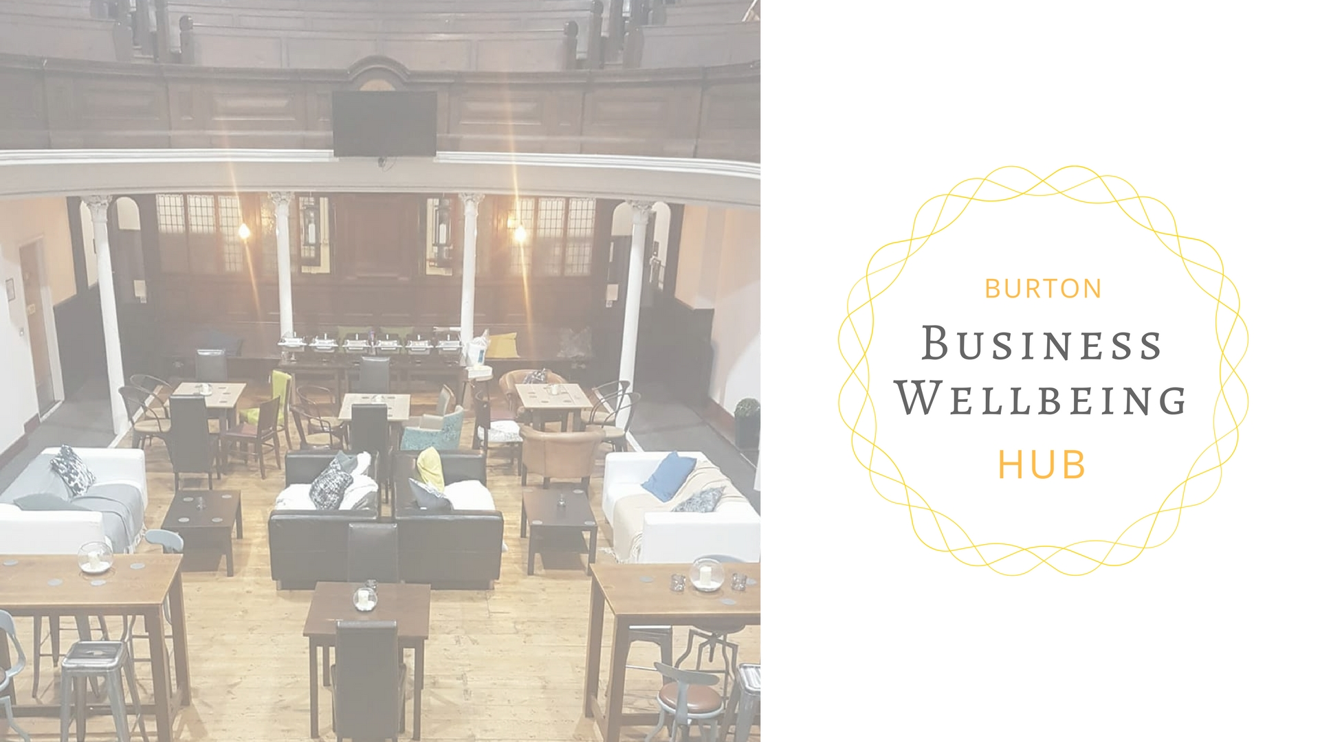 Burton Business Wellbeing Hub