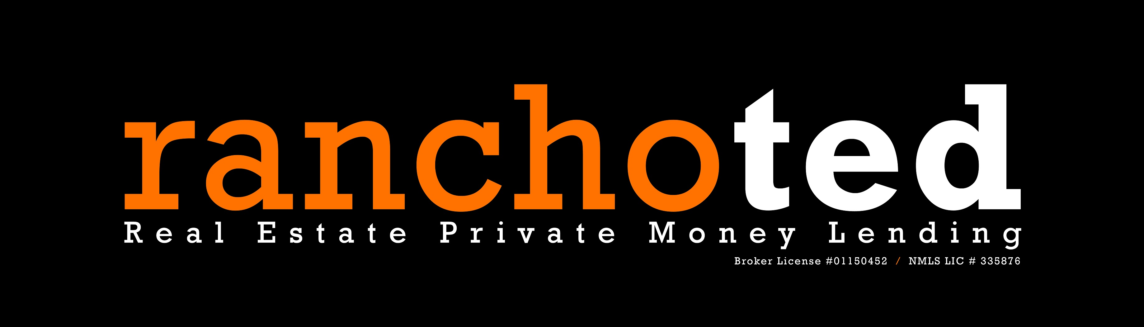 RanchoTed Real Estate Private Money Lending