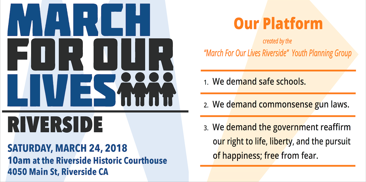 Student platform for March For Our Lives Riverside