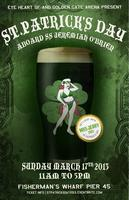 Eye Heart SF & Golden Gate Arena present   ST. PATRICK'S...