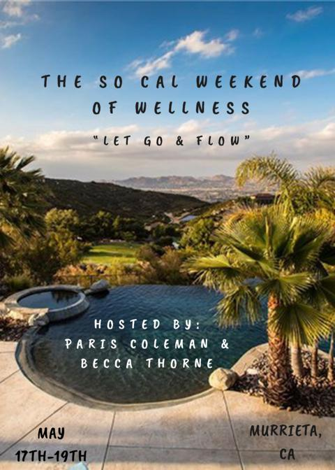 The SoCal Weekend of Wellness