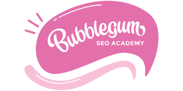 Bubblegum SEO Course for Beginners