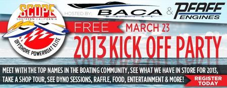 2013 S.C.O.P.E. Kick Off Party - Hosted by BACA MARINE &...