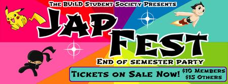 BSS Presents: JAPFEST End of Semester Party!!