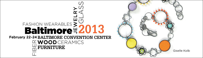 2013 american craft council show in baltimore tickets for American craft council show
