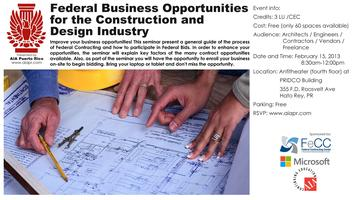 Federal Business Opportunities for the Design and Constructi...