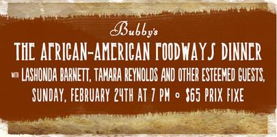 African-American Foodways Dinner, Sunday, February 24th, 7pm