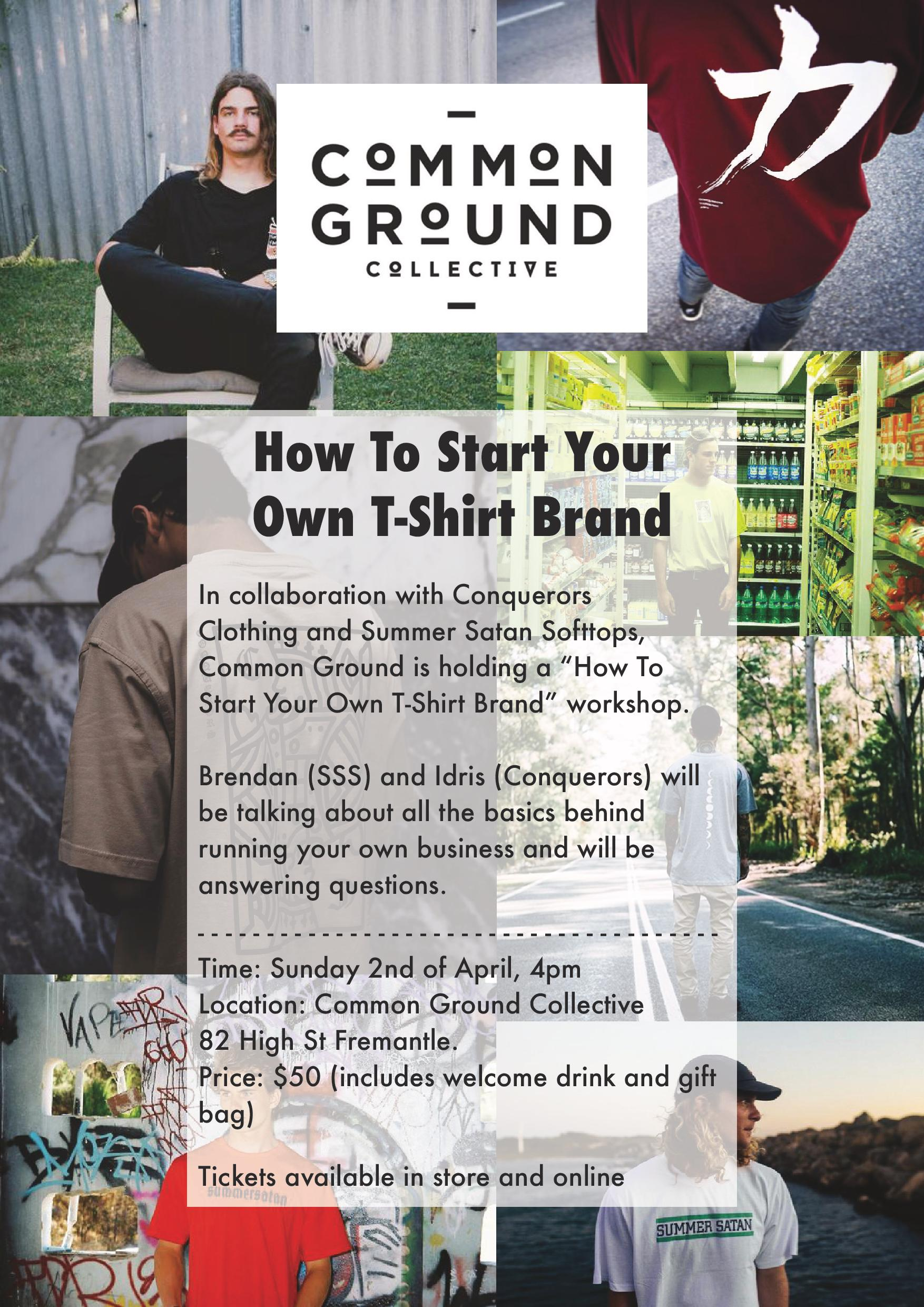 how to start your own t shirt brand with common ground