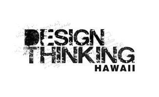 Registration: 3rd Annual Design Thinking Hawaii Bootcamp