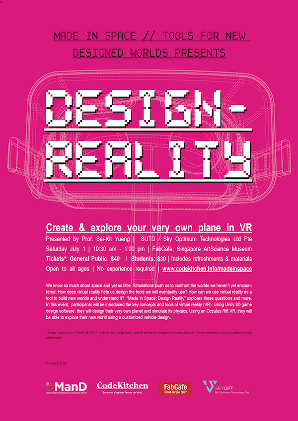 Design Reality_Made In Space_FabCafe Code Kitchen_Yeung Sai Kit_SUTD ArtScience Museum_Sky Optimum
