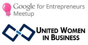 Google for Entrepreneurs Meetups: Women Challenging Assumptions...