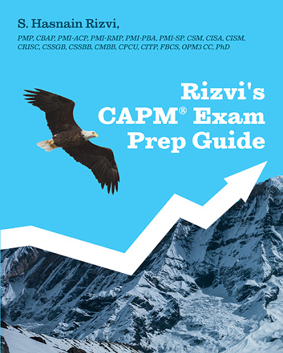 Rizvis CAPM Exam Prep Guide