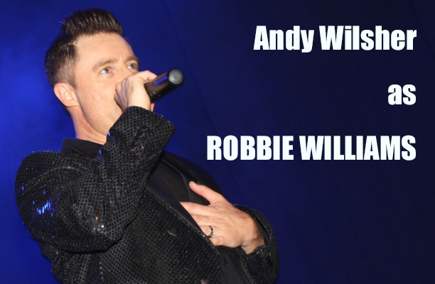 Andy Wilsher as Robbie Williams