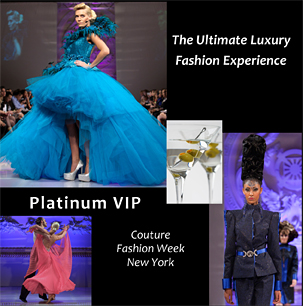 Platinum VIP at Couture Fashion Week New York