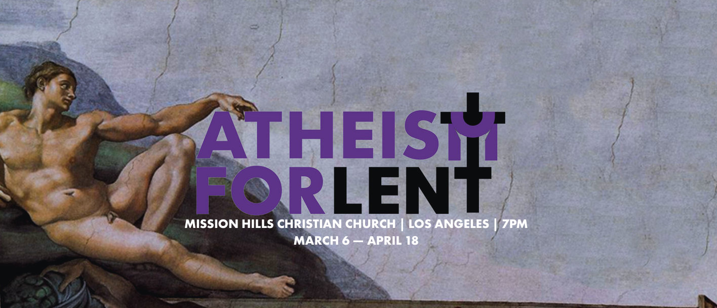 ATHEISM-FOR-LENT-PETER-ROLLINS-LOS-ANGELES-2019-JPEG